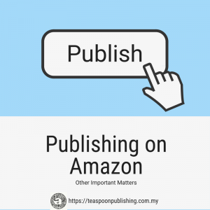 Publishing on Amazon: Other Important Matters