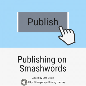 Publishing on Smashwords: A Step-by-Step Guide