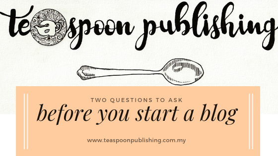 Two questions to ask before you start a blog