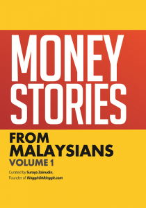 Money Stories from Malaysians by Suraya Zainudin